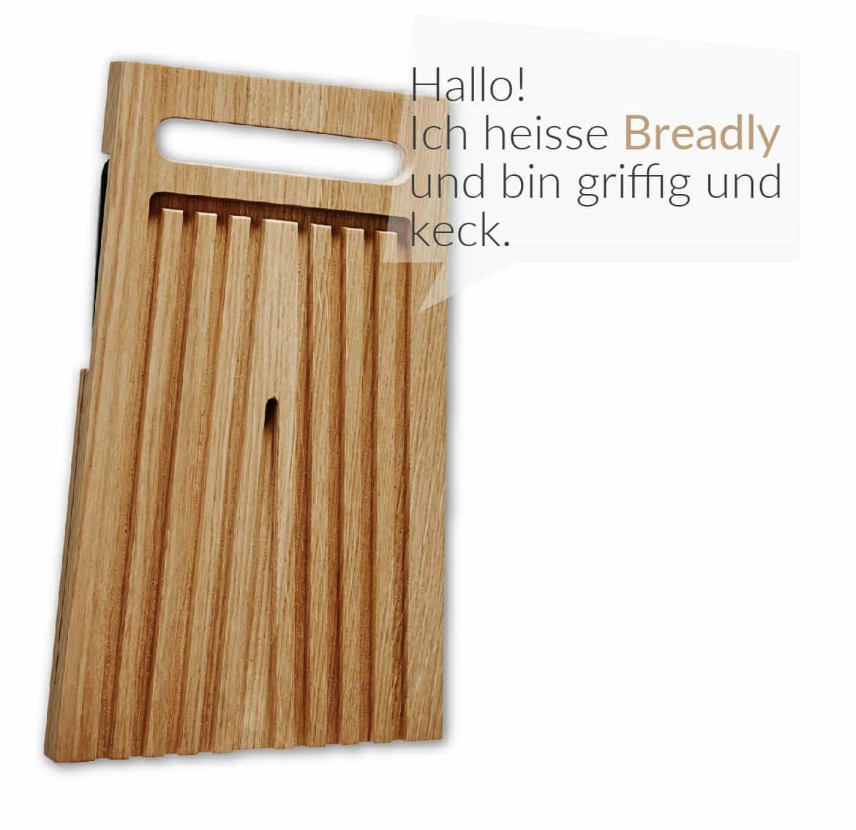 Gebrueder-Brotbrett_Hallo-Ich-heisse-Breadly-und-bin-griffig-und-keck